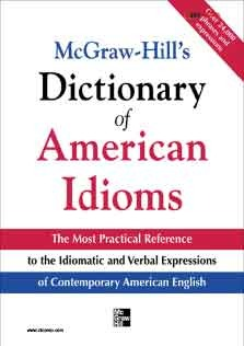 Dictionary of American Idoms and Phrasal Verbs