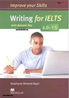 Improve Your Skills Writing for IELTS 6.0_7.5
