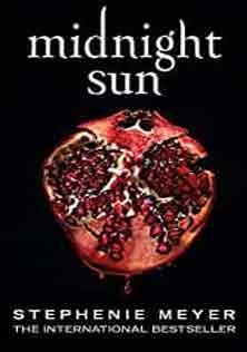 Stephanie Meyer Midnight Sun