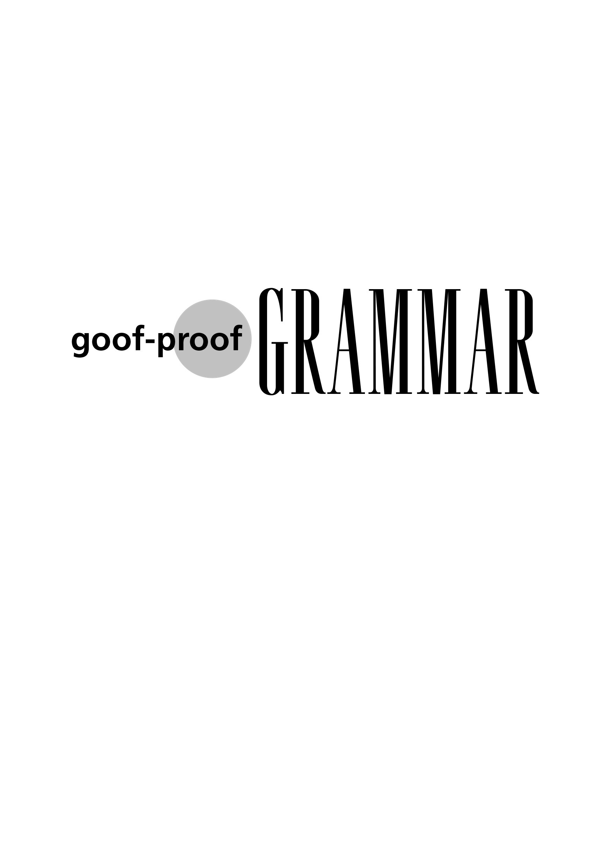 Good Proof Grammar