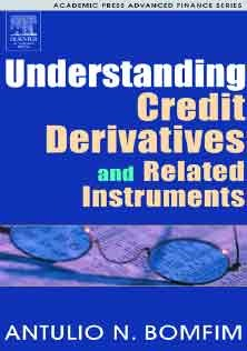 Understanding Credit Derivates and Related Instruments