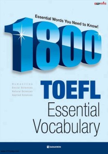 1800Essential Words You Need To Know TOEFL Essential Vocabulary