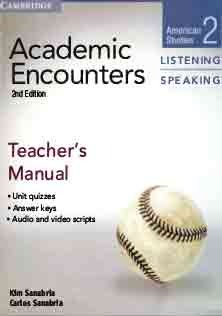 Academic Encounters Listening and Speaking 2 Teacher Book