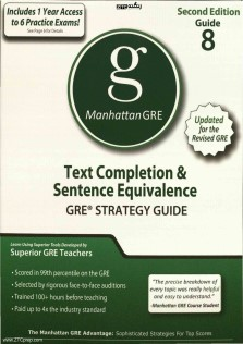 Manhattan GRE 8 Text Completion and Sentence Equivalence GRE STRATEGY GUIDE