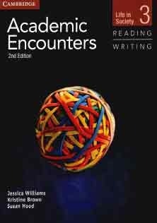 Academic Encounters Reading and Writing 3 Student Book