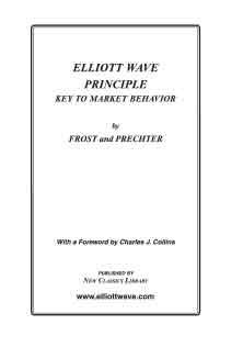 Elliott Wave Principle Key To Market Behavior
