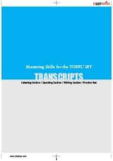 Mastering Skills For The TOEFL iBT Transcripts