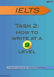 IELTS Task2 How To Write at  A nine Level