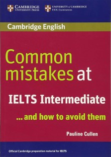 Cambridge Common Mistakes At IELTS Intermediate