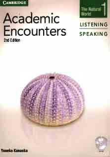 Academic Encounters Listening and Speaking 1 Student Book
