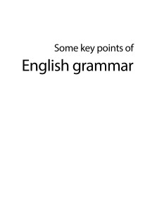 Some Key Point of English Grammar