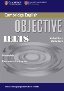 Cambridge Objective IELTS intermediate Work Book