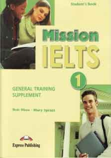 Mission IELTS 1 General Student Book