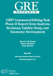 GRE Automated Editing Task Phrase, Item Analysis Revision And Validity Study