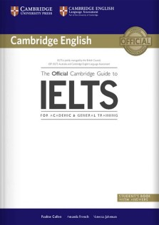 Cambridge English The Official Cambridge Guide To IELTS