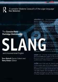 The Concise New Partridge Dictionary of Slang