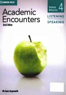 Academic Encounters Listening and Speaking 4 Student Book