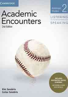 Academic Encounters Listening and Speaking 2 Student Book