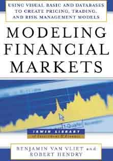 Modeling Financial Markets Using Visual Basic To Create Pricing Trading