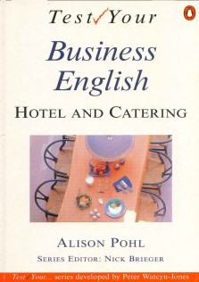 Test Your Business English Hotel and Catering