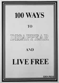 100Ways to Disappear and Live Free