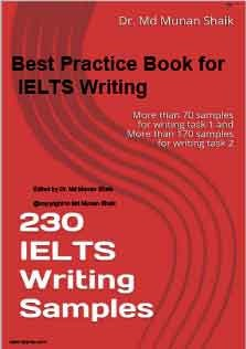 Best Practice Book for IELTS Writing 230 IELTS Writing Samples