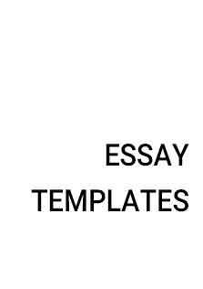 Essay Templates