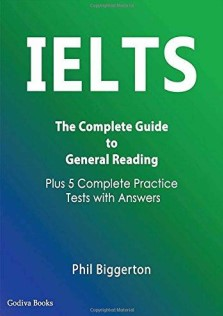 IELTS The Complete Guide To General Reading