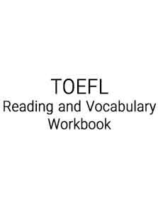 TOEFL Reading And Vocabulary Work Book