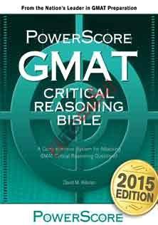 GMAT Critical Reasoning Bible 2015