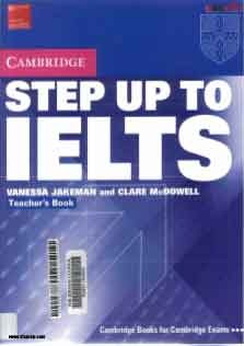 Step Up To IELTS Teachers Book Cambridge
