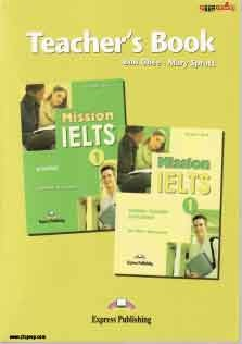 Mission IELTS 1 Academic Teacher Book