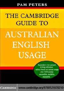 Cambridge Guide To Australian English Usage