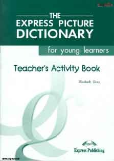 The Express Picture Dictionary Teacher Book