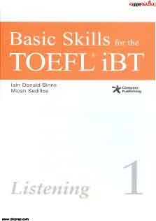 Basic Skills For The TOEFL iBT 1 Listening