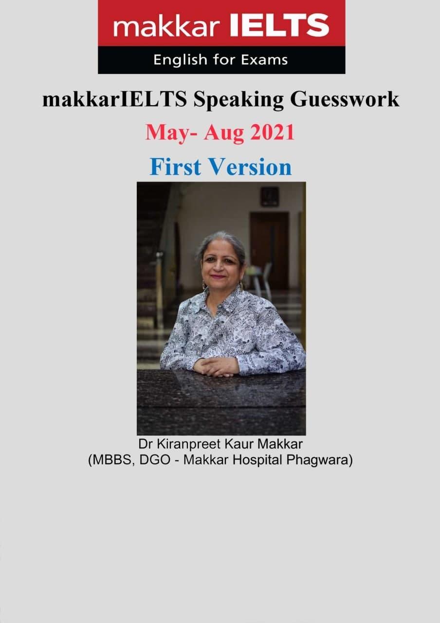 makkar IELTS Speaking Guesswork 2021