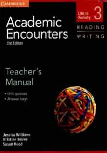 Academic Encounters Reading and Writing 3 Teacher Book