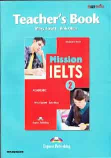 Mission IELTS 2 Academic Teachers Book