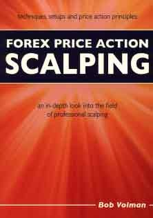 Forex Price Action Scalping an in ِDepth Look into The Field of Professional Scalping