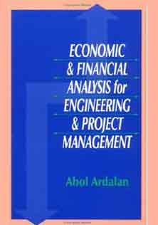 Economics and Financial Analysis for Engineering and Project Management