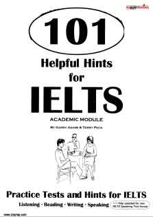 101Helpful Hints For IELTS Academic Module