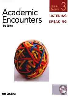 Academic Encounters Listening and Speaking 3 Student Book