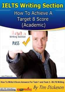 IELTS Writing Section How To Achieve a Target 8 Score
