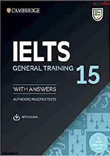Cambridge Practice Tests For IELTS General 15