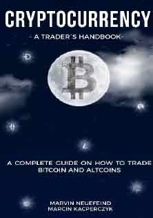 A Traders Handbook A Complete Guide On How To Trade Bitcoin And Altcoins