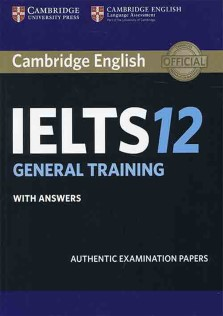 Cambridge Practice Test for IELTS 12 General