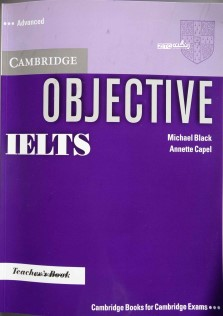Cambridge Objective IELTS Advance Teacher Book