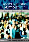 Sociolinguistic Variation Theories Methods and Applications